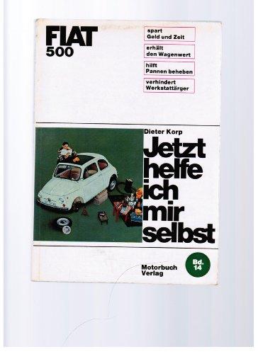Jetzt helfe ich mir selbst FIAT 500 Band 14 2. Auflage 1969