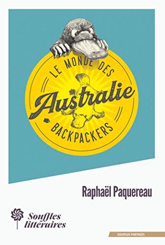 Le Monde des Backpackers - Australie