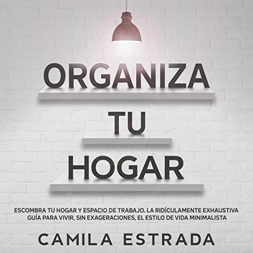 Organiza tu hogar [Organize Your Home] cover art