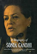 A Biography of Sonia Gandhi