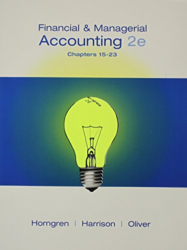 Financial and Managerial Accounting, Chapters 15-23 and MyAccountingLab Student Access Code Card Package (2nd Edition)