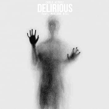 Delirious (feat. Mariana Bell)