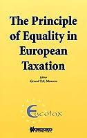 The Principle of Equality in European Taxation (Eucotax Series on European Taxation, 2)