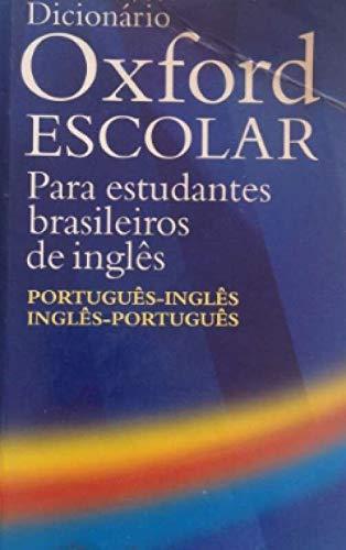 Dicionário Oxford Escolar Português-inglês Inglês-português (inclui Cd - 2003) - Para Estudantes Brasileiros De Inglês