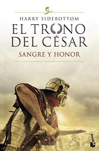 El trono del césar. Sangre y honor: Serie El trono del césar 2 (Novela histórica)