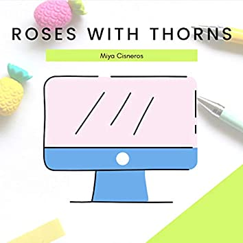 Roses With Thorns