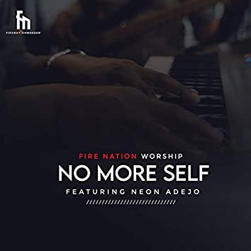 No More Self