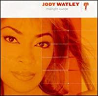 Midnight Lounge by Jody Watley (2002-01-01)
