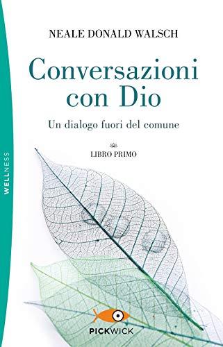 Conversazioni con Dio. Un dialogo fuori del comune (Vol. 1)
