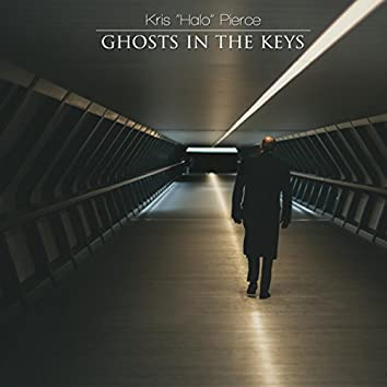 Ghosts In The Keys