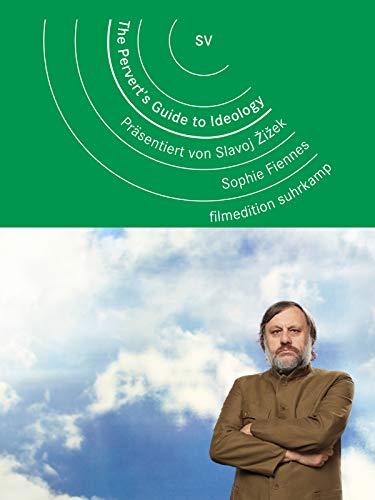 The Pervert\'s Guide to Ideology. Präsentiert von Slavoj Žižek [OV]