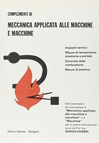 Complementi di meccanica applicata alle macchine e macchine