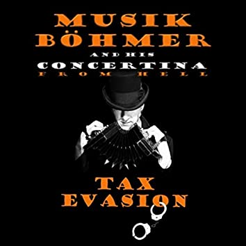 Musik Böhmer and His Concertina from Hell: Tax Evasion