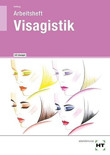 Visagistik - Arbeitsheft mit eingetragenen Lösungen