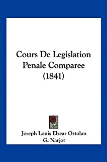 Cours de Legislation Penale Comparee (1841)