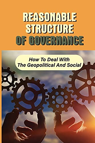 Reasonable Structure Of Governance: How To Deal With The Geopolitical And Social: The Characteristic Of Aristocracies