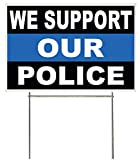 4Less Co 18x12 Inch WE Support Our Police...