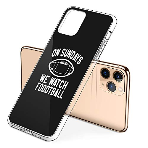 Premium iPhone 11 Pro Phone Cases with On Sundays We Watch Football Design on Protective PC Hard Back, The Best Essential Accessories
