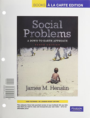 Social Problems: A Down-To-Earth Approach, Books a la Carte Plus MySocLab -- Access Card Package (10th Edition)
