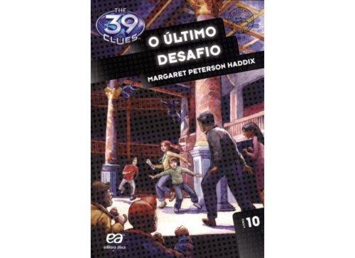 O Último Desafio - Volume 10. Coleção The 39 Clues