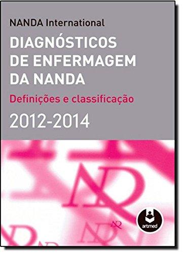 Diagnosticos De Enfermagem Da Nanda 2012-2014 *