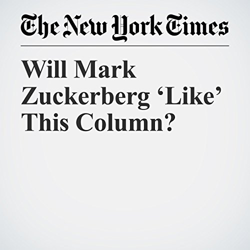 Will Mark Zuckerberg 'Like' This Column? copertina