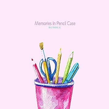 Memories In Pencil Case