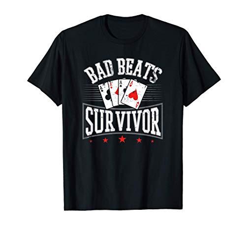 Bad Beats Survivor Juegos De Cartas De Poker Chip Gambler Camiseta