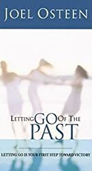 Letting Go of the Past: Joel Osteen