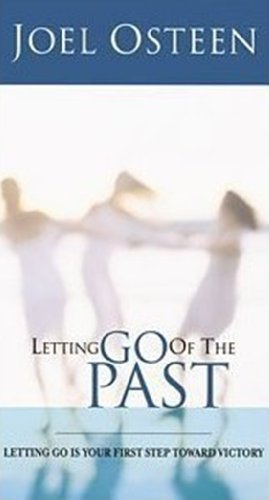 Letting Go of the Past