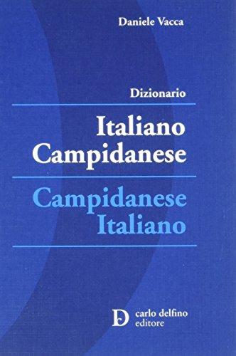Dizionario italiano-campidanese; campidanese-italiano