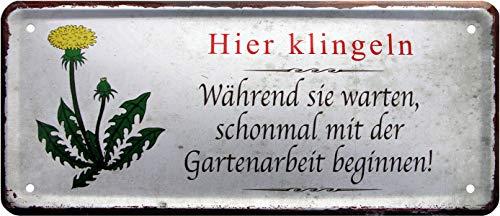 Hier klingeln und Schon mal Unkraut pflücken 28x12 Witzig Deko Blechschild 1536