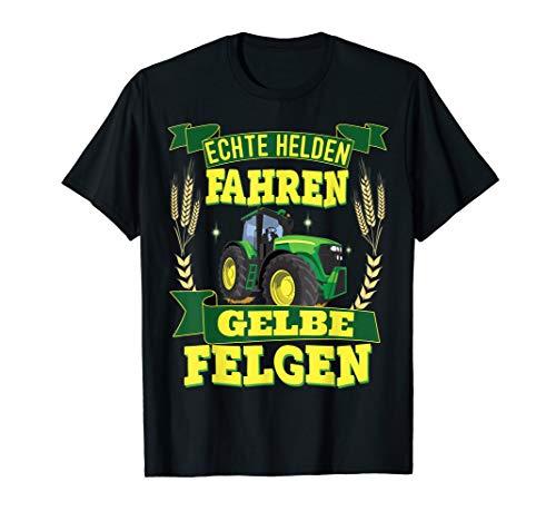 Landwirt Traktor Echte Helden fahren gelbe Felgen T-Shirt