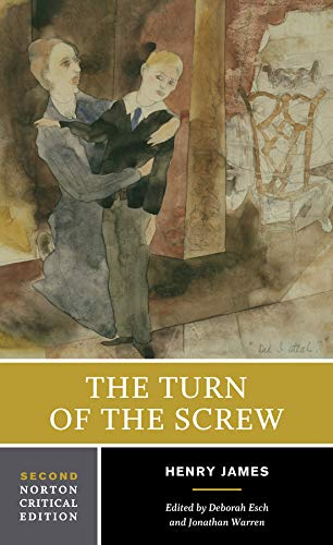 The Turn of the Screw (Second Edition) (Norton Critical Editions)