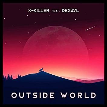 Outside World (feat. Dexavl)
