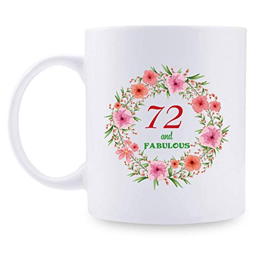 72nd Birthday Gifts for Women - 72 and Fabulous with A Garland Birthday Mug - 72 Year Old Present Ideas for Mom, Wife, Grandmother, Daughter, Sisters, Friends, Colleague, Coworker - 11 oz Coffee Mug