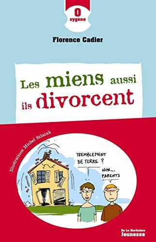 Les Miens aussi ils divorcent PDF Books