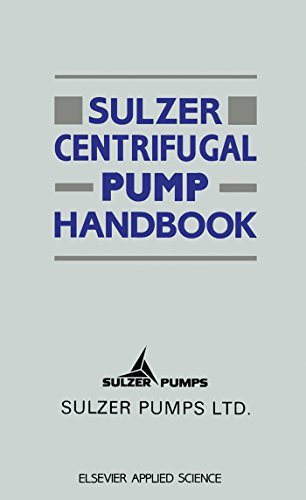Sulzer Centrifugal Pump Handbook (English Edition)