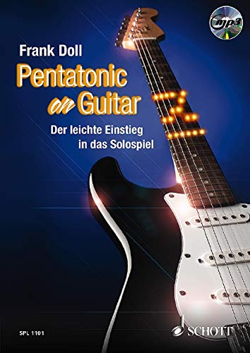 Pentatonic On Guitar: Der leichte Einstieg in das Solospiel. Gitarre. Lehrbuch mit mp3-CD. (Schott Pro Line)