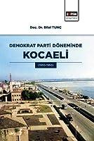 Demokrat Parti Döneminde Kocaeli