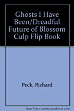 Ghosts I Have Been / Dreadful Future of Blossom Culp Flip Book