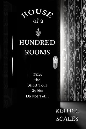 House of a Hundred Rooms Tales the Ghost Tour Guides Do Not Tell product image