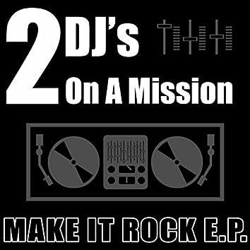Make It Rock E.P.