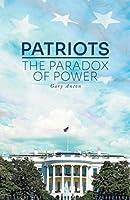 Patriots: The Paradox of Power