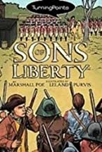 Sons of Liberty (Turning Points (Graphic Novels))