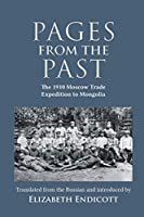 Pages from the Past: The 1910 Moscow Trade Expedition to Mongolia