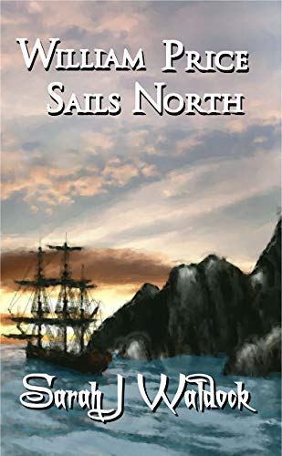 William Price Sails North (English Edition)