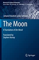 The Moon: A Translation of Der Mond (Historical & Cultural Astronomy)