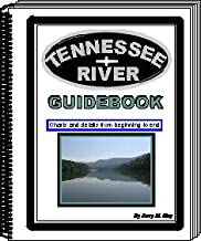 Tennessee River Guidebook: Charts and Details from Beginning to End