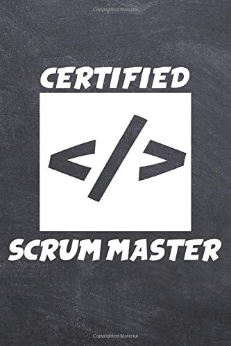 Certified Scrum Master: College Ruled Notebook (6x9 inches) with 120 Pages